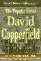 David Copperfield : [Illustrations and Free Audio Book Link]