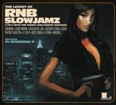 The Legacy Of RNB Slowjamz