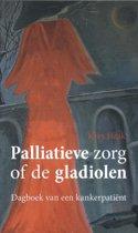 Palliatieve zorg of de gladiolen