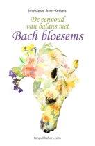 De eenvoud van balans met Bach Bloesems