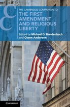The Cambridge Companion to the First Amendment and Religious Liberty