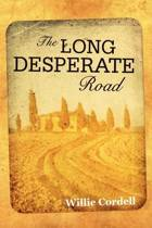 The Long Desperate Road