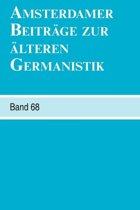 Amsterdamer Beitrage zur alteren Germanistik, Band 68 (2011)