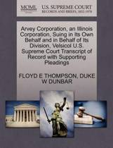 Arvey Corporation, an Illinois Corporation, Suing in Its Own Behalf and in Behalf of Its Division, Velsicol U.S. Supreme Court Transcript of Record with Supporting Pleadings