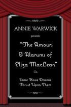 The Amours & Alarums of Eliza MacLean