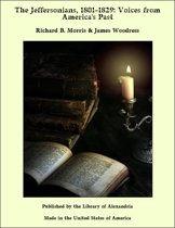 The Jeffersonians, 1801-1829: Voices from America's Past