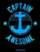 Sketchbook: Captain Awesome: Practice Drawing, Paint, Write, Doodle, 8.5 x 11 Large Blank Pages: Notes Sketching Pad, Creative Dia