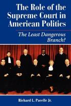 The Role Of The Supreme Court In American Politics