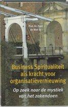 Business Spiritualiteit als kracht voor organisatievernieuwing