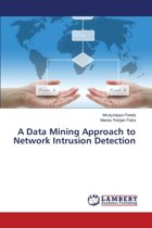 A Data Mining Approach to Network Intrusion Detection