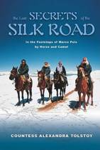 The Last Secrets of the Silk Road