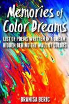Memories of Color Dreams