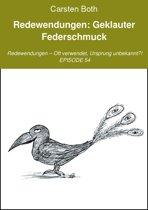 Redewendungen: Geklauter Federschmuck
