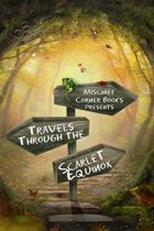 Travels Through the Scarlet Equinox