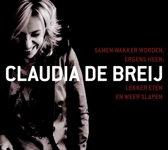 Claudia de Breij  - Samen Wakker Worden, Ergens Heen, Lekker Eten En Weer Slapen