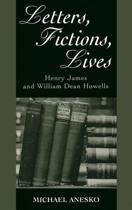 Letters, Fictions, Lives