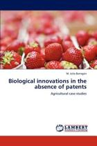 Biological Innovations in the Absence of Patents