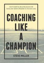 Coaching Like a Champion