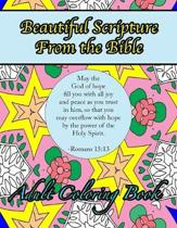 Beautiful Scripture From the Bible Adult Coloring Book: Inspirational Designs and Patterns with Verses of Love and Peace