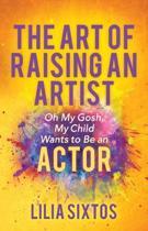 The Art of Raising an Artist