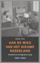 Aan de wieg van het nieuwe Nederland