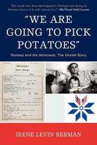 'We Are Going to Pick Potatoes'