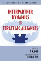 Interpartner Dynamics in Strategic Alliances
