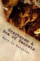Grayhaven & Box of Secrets