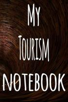 My Tourism Notebook: The perfect gift for the student in your life - unique record keeper!