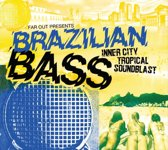 Far Out Presents: Brazilian Bass