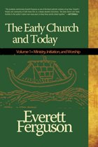 The Early Church & Today, Vol 1