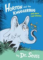 9780385382984 - Dr Seuss - Horton and the Kwuggerbug and More Lost Stories
