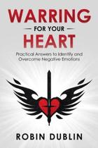 Warring for Your Heart
