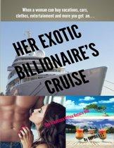 Her Exotic Billionaire's Cruise: San Francisco Office Return B10