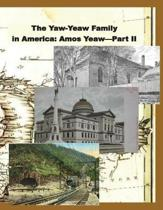 The Yaw-Yeaw Family in America, Volume 9