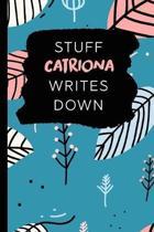 Stuff Catriona Writes Down
