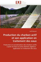 Production Du Charbon Actif Et Son Application En Traitement Des Eaux