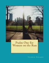 Psalm One for Women on the Run