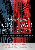 Marvel Comics' Civil War and the Age of Terror