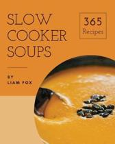 Slow Cooker Soups 365