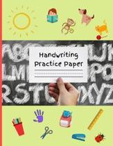 Handwriting Practice Paper: Workbook for Pre School KS1/KS2 Early Learning (8.5'' X 11'')
