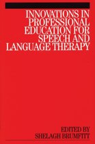 Innovations in Professional Education for Speech and Language Therapy