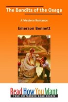 The Bandits Of The Osage: A Western Romance