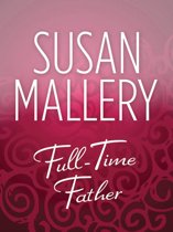 Full-Time Father (Mills & Boon M&B)