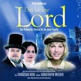 Der kleine Lord: Das Weihnachts-Musical fur die ganze Familie