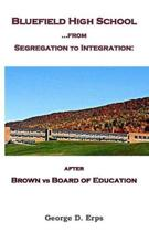 Bluefield High School...from Segregation to Integration