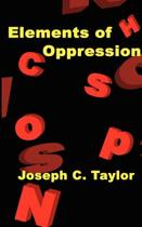 Elements of Oppression