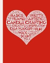 Candle Crafting: Record Your Candle Projects