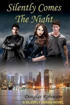 Silently Comes the Night (Library Ed.)
