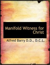 Manifold Witness for Christ